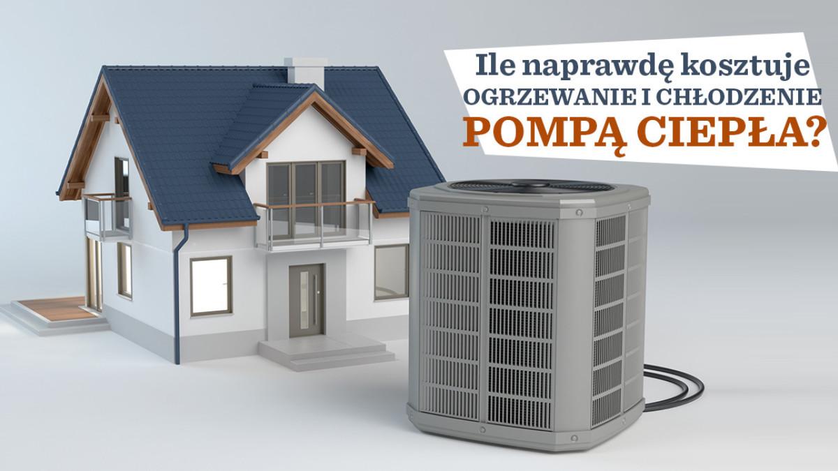 Ile Naprawde Kosztuje Ogrzewanie I Chlodzenie Pompa Ciepla Budujemy Dom