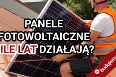 Jaka jest żywotność paneli fotowoltaicznych?